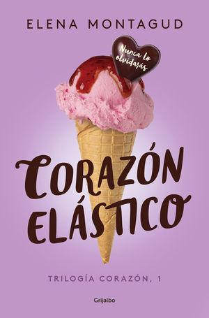1 CORAZÓN ELÁSTICO /TRILOGÍA CORAZON
