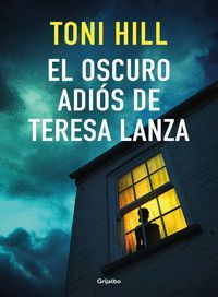 EL OSCURO ADIOS DE TERESA LANZA