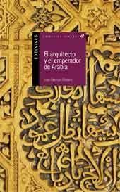 EL ARQUITECTO Y EL EMPERADOR DE ARABIA. EDELVIVES