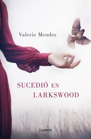 SUCEDIÓ EN LARKSWOOD