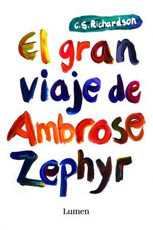 GRAN VIAJE DE AMBROSE ZEPHYR EL