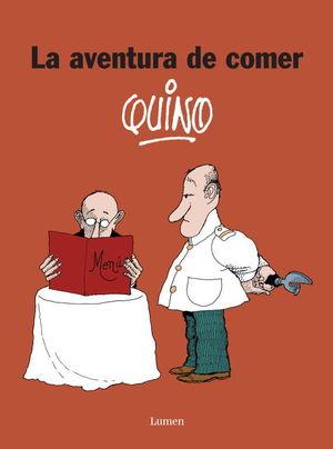 AVENTURA DE COMER/QUINO.