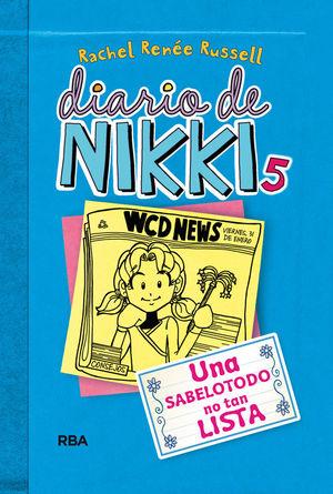 5 DIARIO DE NIKKI  UNA SABELOTODO NO TAN LISTA - NIKKI