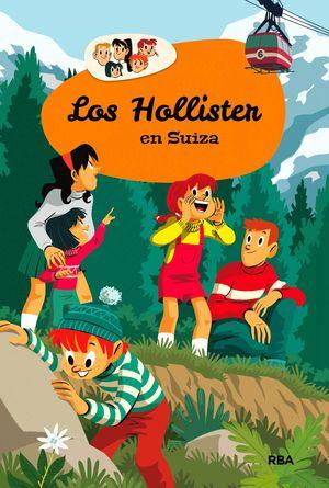 6 LOS HOLLISTER: LOS HOLLISTER EN SUIZA