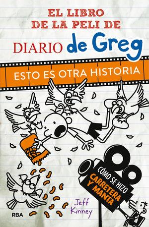 DIARIO DE GREG. ESTO ES OTRA HISTORIA. COMO SE HIZO CARRETERA Y MANTA