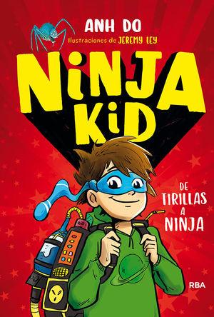 NINJA KID 1. DE TIRILLAS A NINJA