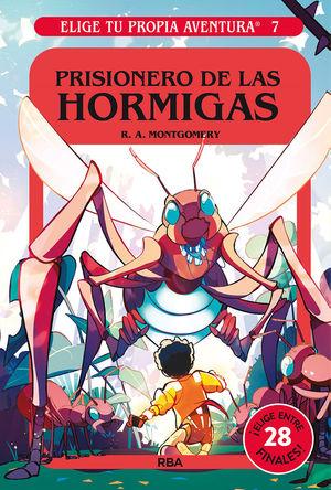 7 PRISIONERO DE LAS HORMIGAS