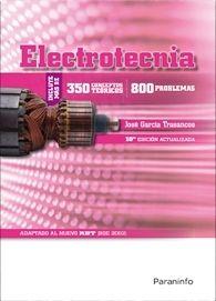 ELECTROTECNIA (350 CONCEPTOS TEÓRICOS -800 PROBLEMAS)
