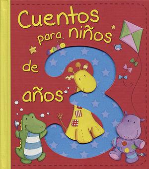 CUENTOS PARA NIÑOS DE 3 AÑOS