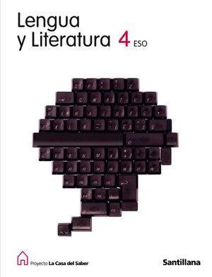 PROYECTO LA CASA DEL SABER, LENGUA Y LITERATURA, 4 ESO