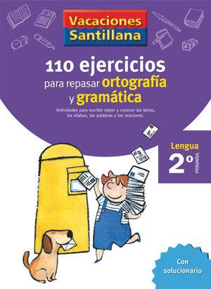 VACACIONES 2º SANTILLANA 110 EJERCICIOS ORTOGRAFIA Y GRAMATICA