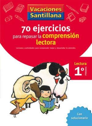 VACACIONES 1 PRIMARIA 70 EJERCICIOS COMPRENSION LECTORA
