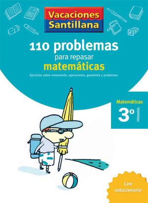 VACACIONES 3º 110 PROBLEMAS MATEMATICAS SANTILLANA