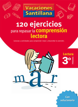 VACACIONES 3º SANTILLANA 120 EJERCICIOS COMPRENSION LECTORA