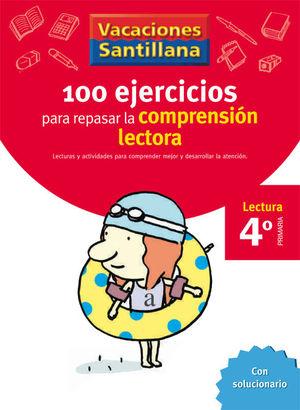 VACACIONES 4º SANTILLANA 100 EJERCICIOS COMPRENSION LECTORA