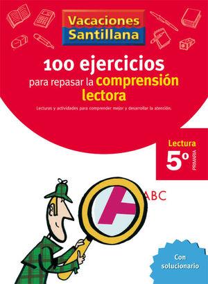 VACACIONES 5º SANTILLANA 100 EJERCICIOS COMPRENSION LECTORA