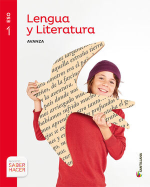 LENGUA Y LITERATURA AVANZA 1 ESO SABER HACER