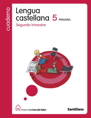 CUADERNO LENGUA 5-2 TRIMESTRE LA CASA DEL SA