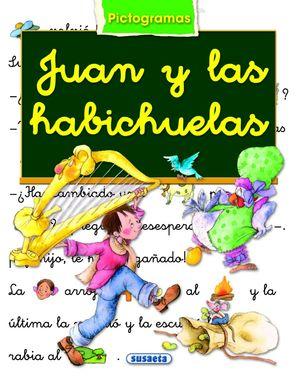 JUAN Y LAS HABICHUELAS - LIBRO DE PICTOGRAMAS MARIFE GONZALEZ/ANA SERNA VARA. SUSAETA