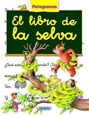 EL LIBRO DE LA SELVA - LIBRO CON PICTOGRAMAS - MARIFE GONZALEZ/ANA SERNA VARA - SUSAETA
