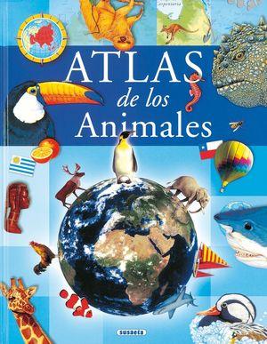 ATLAS INFANTIL DE LOS ANIMALES / SUSAETA