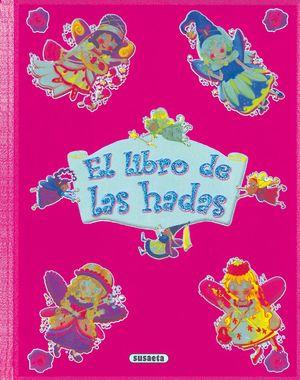 LIBRO DE LAS HADAS, EL    COL. DESCUBRO Y APRENDO