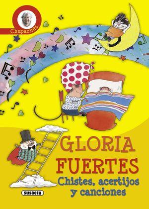 CHUPACHUS / GLORIA FUERTES