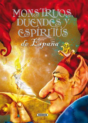MONSTRUOS DUENDES Y ESPIRITUS DE ESPAÑA