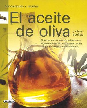 ACEITE DE OLIVA. (CURIOSIDADES Y RECETAS) REF:865-2