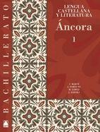 (08) ANCORA I.LENGUA LIT.1O.BACHILLERATO