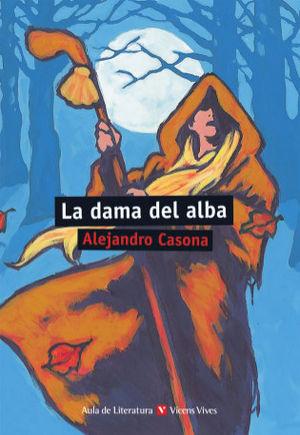 LA DAMA DEL ALBA - ALEJANDRO CASONA - VICENS VIVES