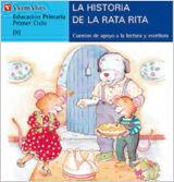 LA HISTORIA DE LA RATA RITA -COLECCION CUENTOS DE APOYO- VICENS VIVES