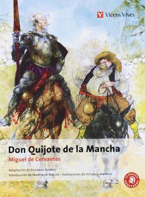 DON QUIJOTE DE LA MANCHA - MIGUEL DE CERVANTES - VICENS VIVES/CLASICOS ADAPTADOS
