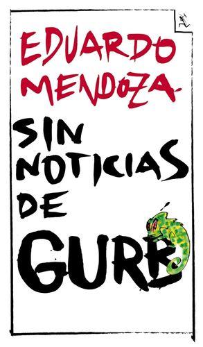 SIN NOTICIAS DE GURB (ED. CONMEMORATIVA)