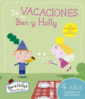 4 AÑOS DE VACACIONES CON BEN Y HOLLY (EL PEQUEÑO REINO DE BEN Y HOLLY. CUADERNO DE ACTI