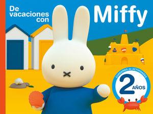 DE VACACIONES CON MIFFY - 2 AÑOS (CUADERNOS DE ACTIVIDADES DE MIFFY)