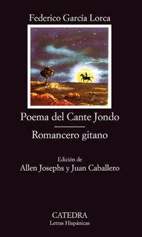POEMA DEL CANTE JONDO/ROMANCERO GITANO - FEDERICO GARCIA LORCA - CATEDRA