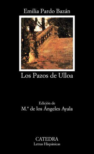 LOS PAZOS DE ULLOA - EMILIA PARDO BAZAN - CATEDRA