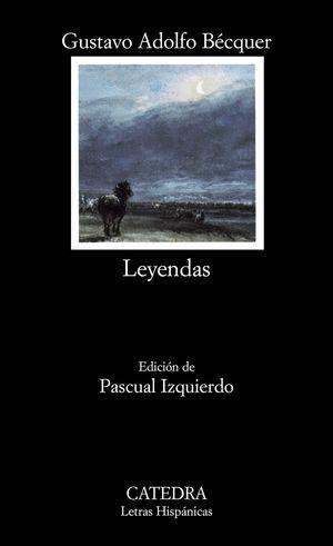 LEYENDAS - CATEDRA - GUSTAVO ADOLFO BECQUER