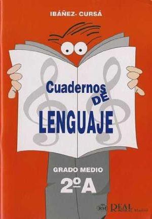 CUADERNOS DE LENGUAJE GRADO MEDIO, 2  A