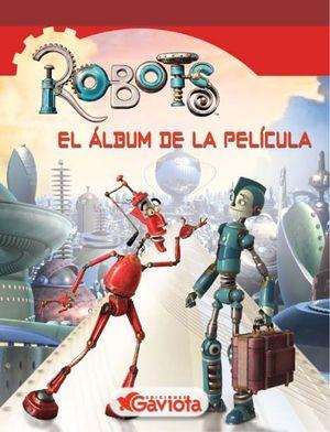 ROBOTS. EL ALBUM DE LA PELICULA - GAVIOTA