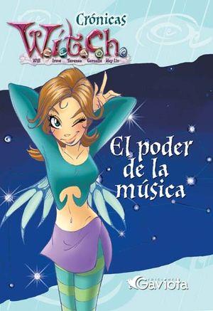 CRONICAS WITCH - EL PODER DE LA MUSICA - GAVIOTA