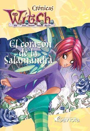 CRONICAS WITCH - EL CORAZON DE LA SALAMANDRA - GAVIOTA
