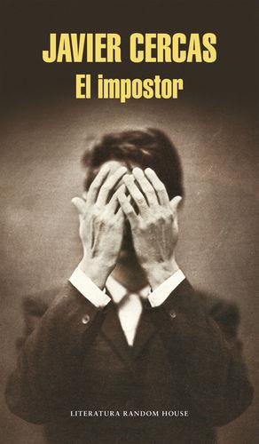EL IMPOSTOR ( JAVIER CERCAS)