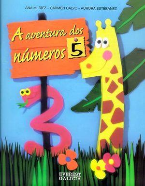 A AVENTURA DOS NUMEROS 5, EDUCACIÓN INFANTIL