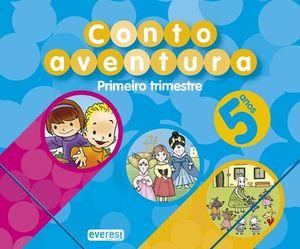 CUENTOAVENTURAS, EDUCACIÓN INFANTIL, 5 ANOS. 1 TRIMESTRE