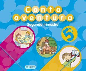 CUENTOAVENTURAS, EDUCACIÓN INFANTIL, 5 ANOS. 2 TRIMESTRE