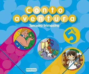 CUENTOAVENTURAS, EDUCACIÓN INFANTIL, 5 ANOS. 3 TRIMESTRE