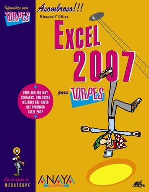 EXCEL 2007 PARA TORPES