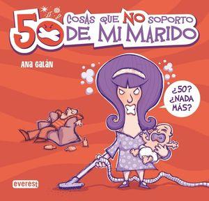 50 COSAS QUE NO SOPORTO DE MI MARIDO